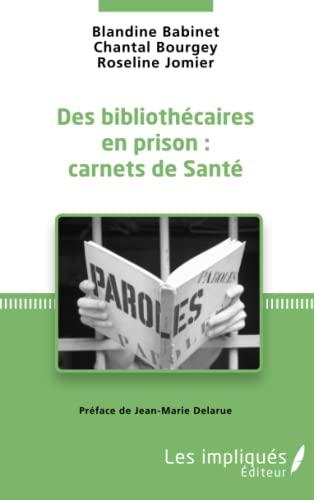 Des bibliothécaires en prison