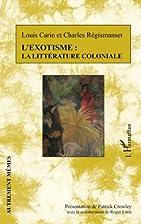 L'exotisme : la littérature coloniale…