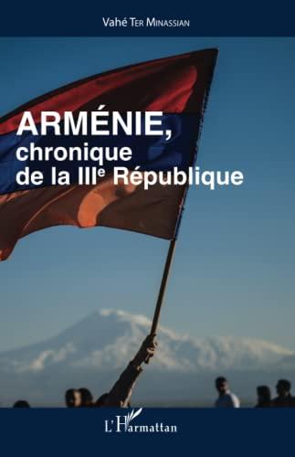 Arménie, chronique de la IIIe République