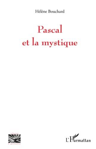 Pascal et la mystique