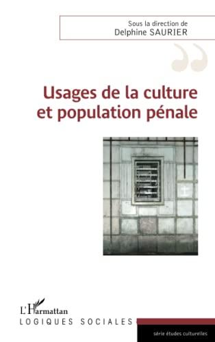 Usages de la culture et population pénale