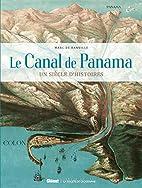Le Canal de Panama : un siècle…