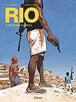 Rio - Tome 02 : Les yeux de la favela - Louise Garcia