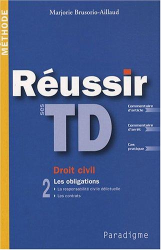 a0a3582594a Réussir ses TD Droit civil   Tome 2
