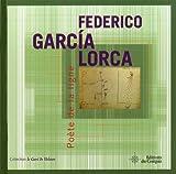 Federico Garcia Lorca : poète de la ligne / [sous la direction de Marie-Hélène Carbonel]