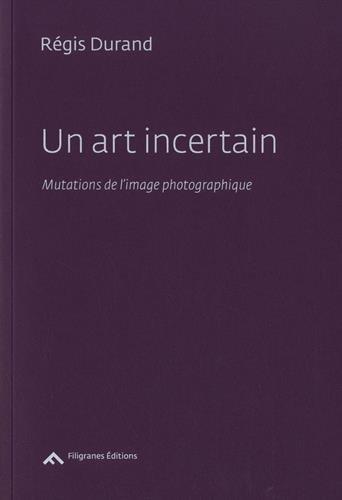 Un art incertain