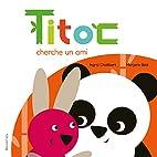 Titoc cherche un ami by Ingrid Chabbert