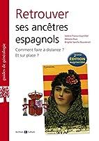 Retrouver ses ancêtres espagnols by…