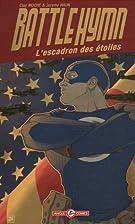 Battlehymn : L'escadron des étoiles by Clay…