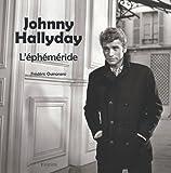 Johnny Hallyday : l'éphéméride / Frédéric Quinonero