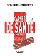 Carnet de santé by Michel Guilbert