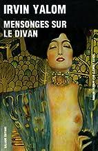 Mensonges sur le divan by Irvin D. Yalom