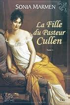La Fille du Pasteur Cullen, Tome 1 : by…