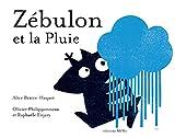 """Afficher """"Zébulon et la pluie"""""""