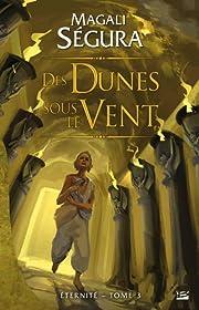 Des Dunes sous le vent (Éternité, #3)