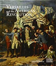 Versailles and the American Revolution af…
