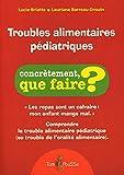 Troubles alimentaires pédiatriques