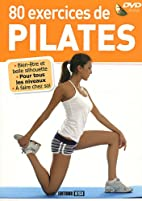 80 exercices de Pilates (1DVD) by Sophie…