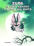 Igor, le petit vampire, a perdu ses dents