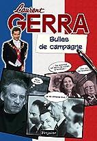 Bulles de campagne by Laurent Gerra