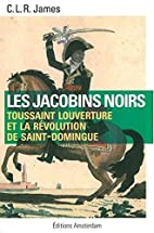 JACOBINS NOIRS by CYRIL LIONEL JAMES