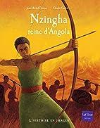 Nzingha: reine d'Angola by Jean-Michel…
