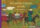 """Afficher """"Coup de coeur d'ailleurs n° La Mongolie Ma petite maison ronde"""""""