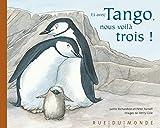 Et avec Tango, nous voilà trois!