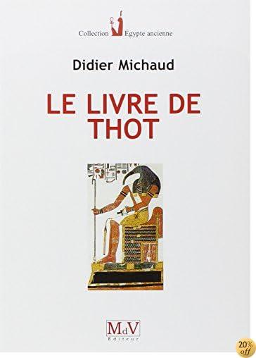 By Didier Michaud Le Livre De Thot Pdf Epub Telecharger