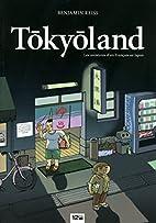 Tokyoland : Les aventures d'un…
