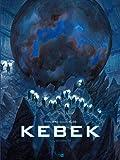 Kebek. 01, L'éternité