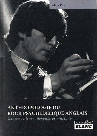 Anthropologie du rock psychédélique anglais