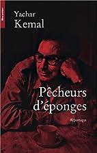 Pêcheurs d'éponges by Yachar Kemal