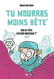 Tu Mourras Moins Bete 2 af Montaigne Marion