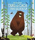 Est-ce qu'un ours fait caca dans les bois?