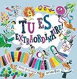 Tu es extraordiaire!