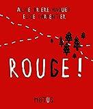 "Afficher ""Rouge !"""