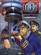 U.47, Tome 2 : Le survivant by Mark Jennison