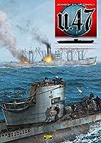 U.47, Tome 4 : L'Amérique…