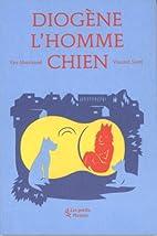 Diogène l'Homme Chien by Yan…