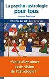 """Afficher """"La Psycho-astrologie pour tous"""""""