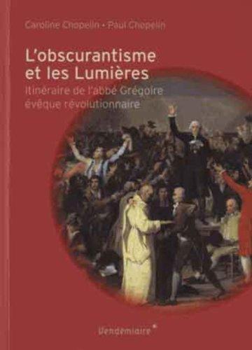 L'obscurantisme et les Lumières