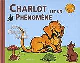 """Afficher """"Charlot est un phénomène"""""""