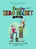 """Afficher """"Famille presque zéro déchet"""""""