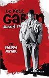 Le petit Gabin illustré par l'exemple / Philippe Durant