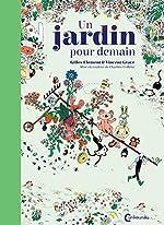 Un jardin pour demain - Gilles Clément