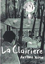La clairière by Antonia Kühn