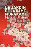 Le jardin de la dame Murakami