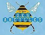 Le livre des abeilles - Charlotte Milner