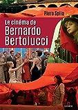 Le cinéma de Bernardo Bertolucci